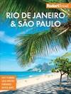 Fodor's Rio De Janeiro & Sao Paulo - Fodor's Travel Guides (Paperback)