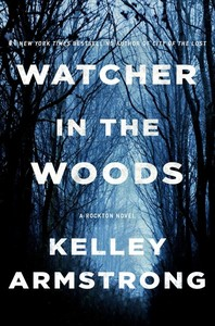 Watcher in the Woods - Kelley Armstrong (Hardcover)