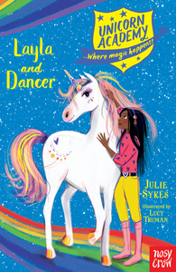 Unicorn Academy: Layla and Dancer - Julie Sykes (Paperback) - Cover