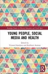 Young People, Social Media and Health - Victoria Goodyear (Hardcover)