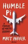 Humble Pi - Matt Parker (Paperback)