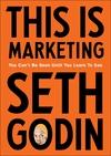 This Is Marketing - Seth Godin (Paperback)