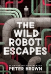 Wild Robot Escapes - Peter Brown (Paperback)