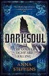 Darksoul Exaiie - Anna Stephens (Trade Paperback)