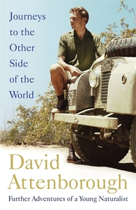 Journeys to the Other Side of the World - Sir David Attenborough (Trade Paperback)