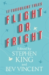 Flight or Fright - Stephen King (Hardcover)