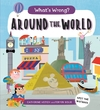 What's Wrong? Around the World - Catherine Veitch (Paperback)