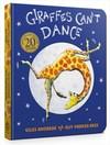 Giraffes Can't Dance - Giles Andreae (Board book)