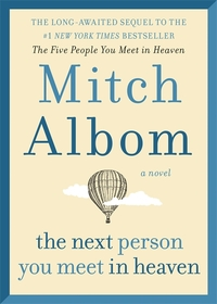 Next Person You Meet In Heaven - Mitch Albom (Hardcover)