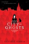 City of Ghosts - Victoria Schwab (Paperback)