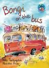 Bongi on the bus: Grade 4: Reader - N. Turkington (Paperback)