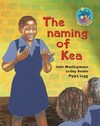 The Naming of Kea -  (Paperback)