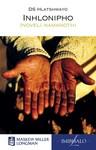 Inhlonipho CAPS: Inhlonipho: Ibanga 9: Inoveli namanothi Gr 9: Novel - D.S. Hlatshwayo (Paperback)