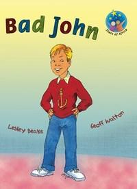 Bad John: Grade 3: Reader - Lesley Beake (Paperback) - Cover