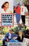 Babes Boys and Deep Deep Trouble - Norton Norton (Paperback)