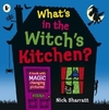 What's In the Witch's Kitchen? - Nick Sharratt (Paperback)
