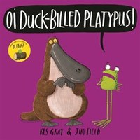 Oi Duck-Billed Platypus - Kes Gray (Hardcover) - Cover