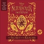 The Nutcracker and the Four Realms - Disney Book Group (CD/Spoken Word) - Cover