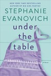 Under the Table - Stephanie Evanovich (Hardcover)