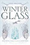 Winter Glass - Lexa Hillyer (Paperback)