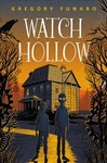 Watch Hollow - Gregory Funaro (Hardcover)