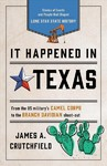 It Happened in Texas - James A. Crutchfield (Paperback)