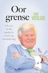 Oor Grense - Ton Vosloo (Trade Paperback)