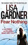 Fear Nothing (Detective D.D. Warren 7) - Lisa Gardner (Paperback)