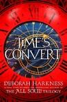 Time's Convert - Deborah Harkness (Paperback)