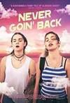 Never Goin' Back (Region 1 DVD)