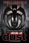 Circle of Dust - Full Circle: Birth Death (Region 1 DVD)