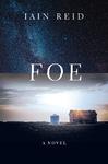 Foe - Iain Reid (Paperback)