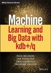 Machine Learning And Big Data With Kdb+/Q - Paul A. Bilokon (Hardcover)