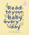 Read to Your Baby Every Day - Chloe Giordano (Hardcover)