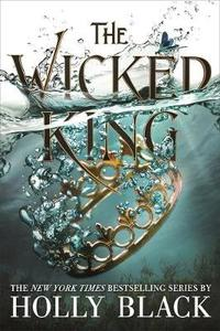 Wicked King - Holly Black (Hardcover) - Cover