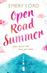 Open Road Summer - Emery Lord (Paperback)