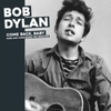 Bob Dylan - Come Back. Baby: Rare and Unreleased 1961 Sessions (Vinyl)