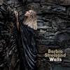 Barbra Streisand - Walls (Vinyl)