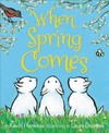 When Spring Comes - Kevin Henkes (Paperback)