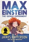 Max Einstein: Genius Experiment - James Patterson (Paperback)
