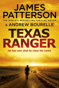 Texas Ranger - James Patterson (Paperback) - Cover