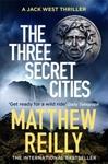 Three Secret Cities - Matthew Reilly (Trade Paperback)