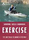 Survival Skills: Exercise - Bear Grylls (Paperback)