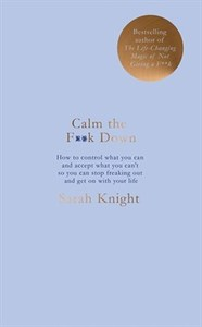 Calm the F**k Down - Sarah Knight (Trade Paperback)