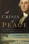 A Crisis of Peace - David Head (Hardcover)