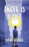 Anger Is a Gift - Mark Oshiro (Paperback)