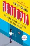 Brotopia - Emily Chang (Paperback)