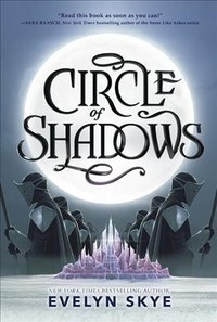 Circle Of Shadows - Evelyn Skye (Hardcover)