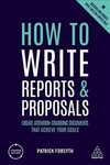 How to Write Reports and Proposals - Patrick Forsyth (Paperback)