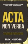 Acta Non Verba - Erik Kruger (Paperback)